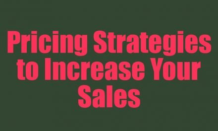 Pricing Strategies to Increase Your Sales