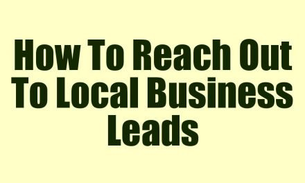 How To Reach Out To Local Business Leads