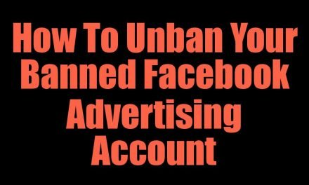 How To Unban Your Banned Facebook Advertising Account