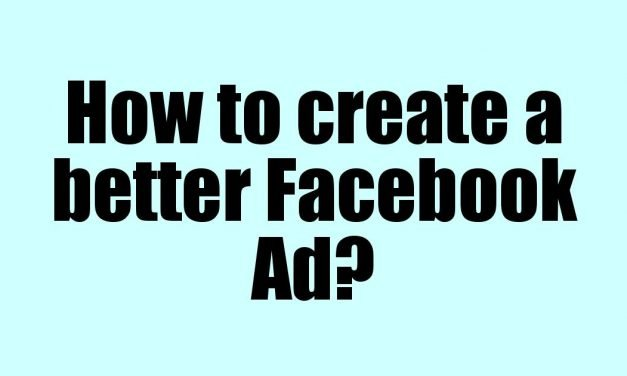 How to create a better Facebook Ad?