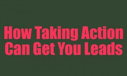 How Taking Action Can Get You Leads